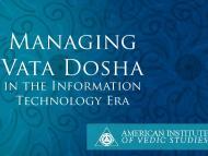 Managing Vata Dosha