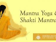 Mantra Yoga & Shakti Mantras
