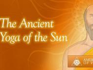 The Ancient Yoga of the Sun