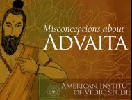 Misconceptions about Advaita