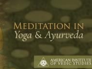 Meditation in Yoga and Ayurveda