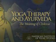 Yoga Therapy and Ayurveda