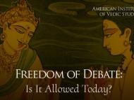 Freedom of Debate: Is It Allowed Today?