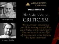 The Vedic View on CRITICISM