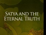 Satya and the Eternal Truth