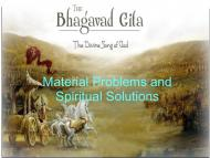 SPIRITUAL SOLUTIONS TO MATERIAL PROBLEMS