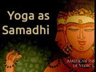 Yoga as Samadhi