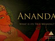 Ananda: What is its True Meaning?
