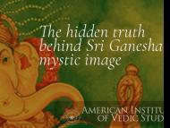 The hidden truth behind Sri Ganesha's mystic image